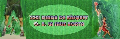 CB Lasalle Horta - Partits diumenge XXXI Diada B�squet CBLSH 2013 - Club de B�squet la Salle Horta